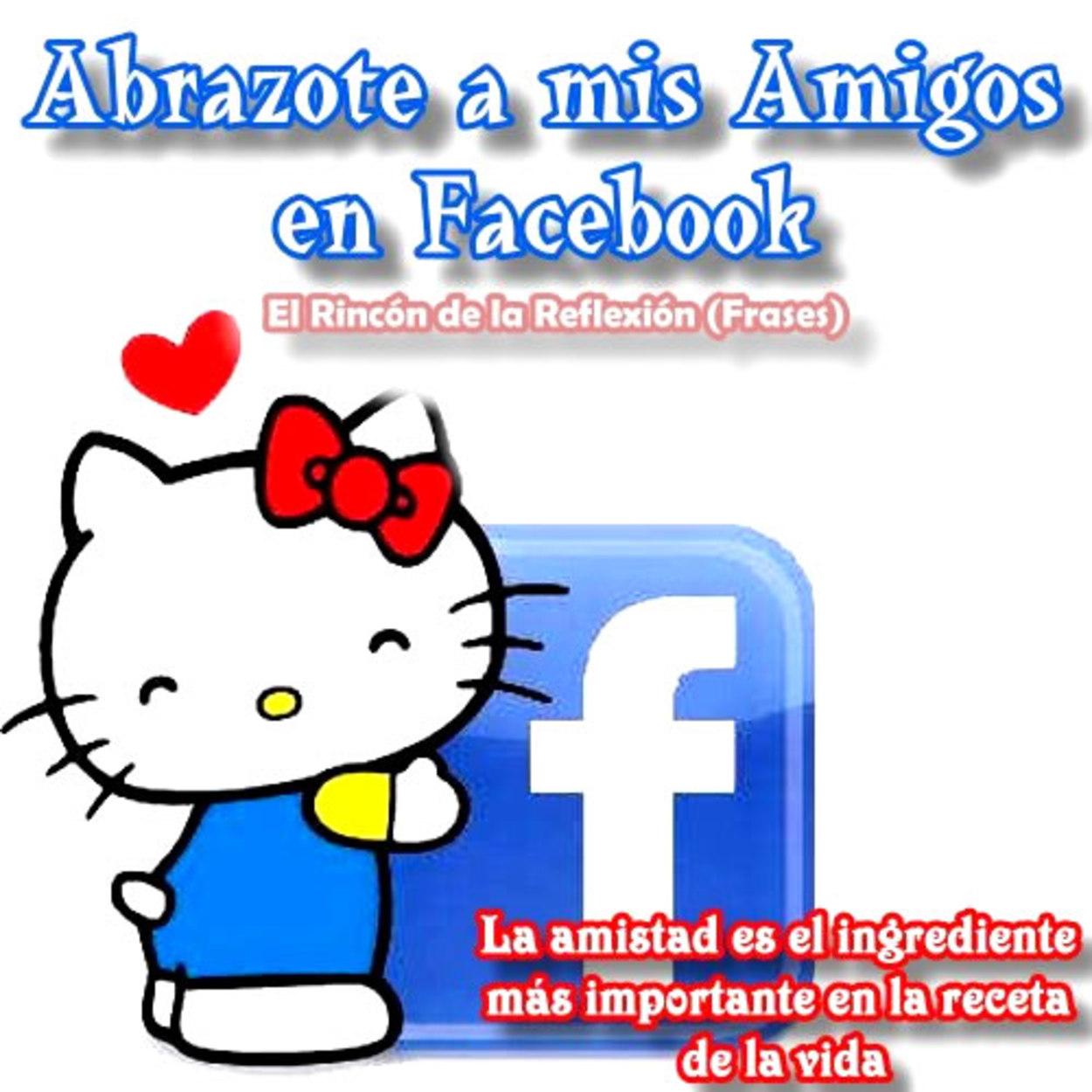 Abrazote a mis amigos en Facebook 28