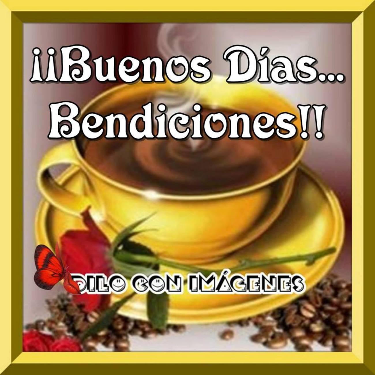 Buenos Días Dios te Bendiga 252