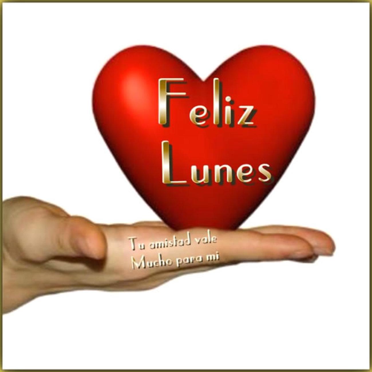 Bonito Lunes Mi Amor feliz lunes amor 74 - bonitasimagenes