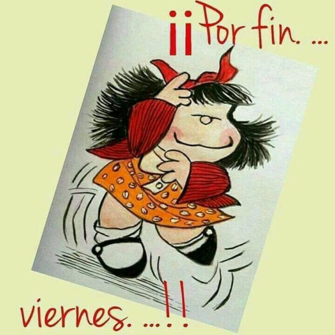 Mafalda Feliz Viernes 347