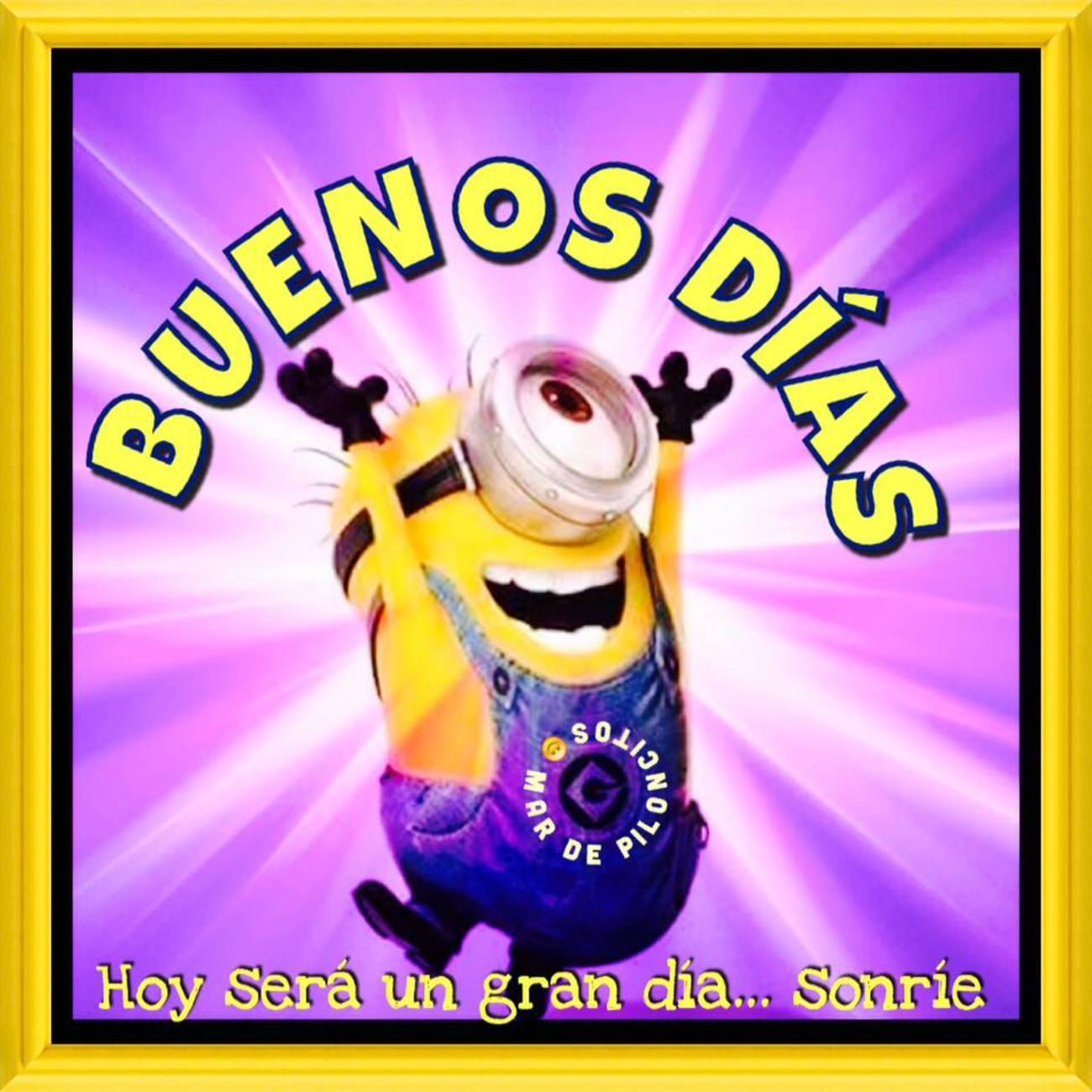 Buenos Dias Minions Bonitasimagenesnet